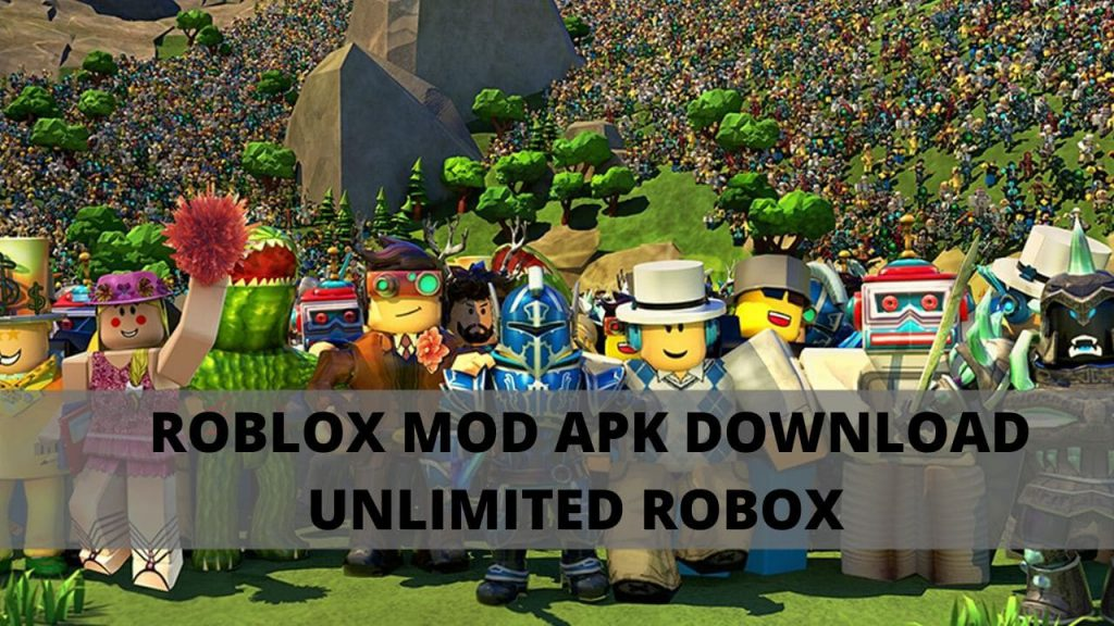 Roblox Mod APK Download unlimited Robux for Android