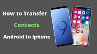 How to Transfer Contacts from from android to iphone